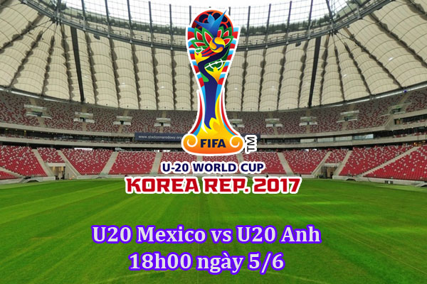 u20-mexico-vs-u20-anh-tai-u20-world-cup