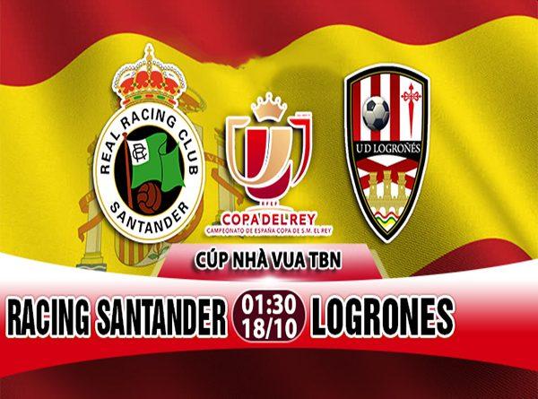 Nhận định Racing Santander vs Logrones, 01h30 ngày 18/10: Cúp Nhà Vua TBN