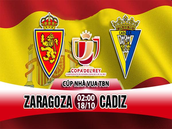 Nhận định Zaragoza vs Cadiz