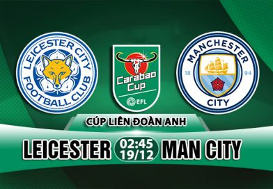 Link Sopcast: Leicester vs Man City, 02h45 ngày 19/12
