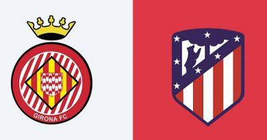 Nhận định Girona vs Atletico Madrid, 01h30 ngày 10/01: Cúp Nhà vua Tây Ban Nha