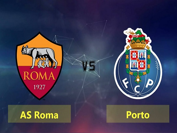 Nhận định AS Roma vs Porto