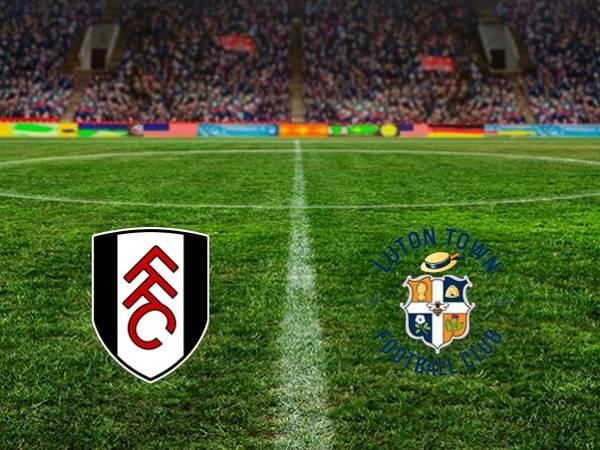 Nhận định kèo Fulham vs Luton Town 1h45, 24/10 (Hạng Nhất Anh)