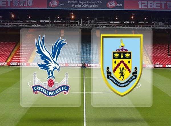 Nhận định Crystal Palace vs Burnley, 02h00 ngày 30/06