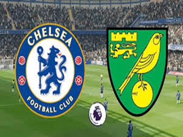 Nhận định bóng đá Chelsea vs Norwich lúc 02h15 ngày 15/7