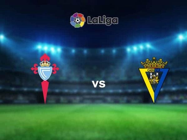 Nhận định Celta Vigo vs Cadiz – 03h00 15/12, VĐQG Tây Ban Nha