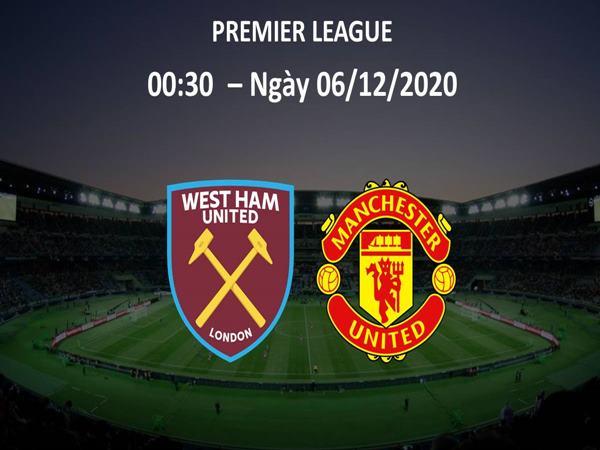 nhan-dinh-west-ham-vs-man-utd-00h30-ngay-06-12