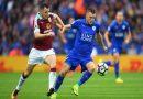 Nhận định tỷ lệ Burnley vs Leicester, 01h00 ngày 4/3 – Ngoại hạng Anh