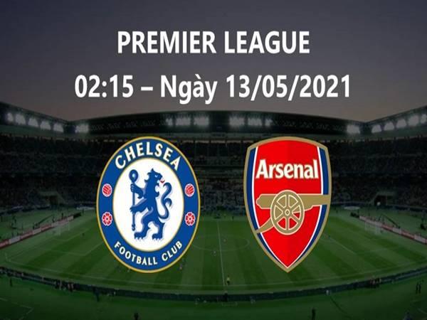 Nhận định Chelsea vs Arsenal, 2h15 ngày 13/5