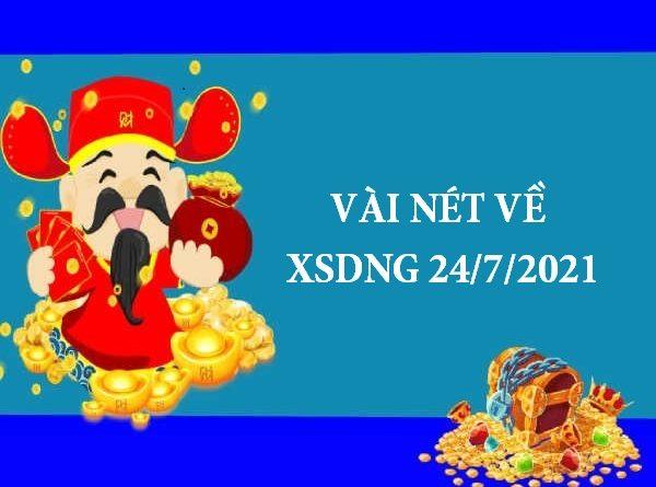 dự đoán XSDNG 24/7/2021