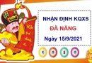 Nhận định KQXSDNG ngày 15/9/2021 chốt số Đà Nẵng