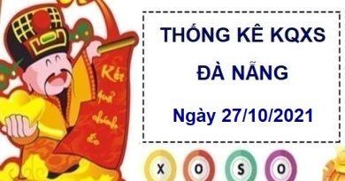 Vài nét thống kê xổ số Đà Nẵng ngày 27/10/2021 thứ 4 hôm na